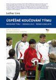 Úspěšné koučování týmu - Linz Lothar