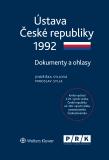Ústava České republiky 1992 - Dokumenty a ohlasy - Jindřiška Syllová, ...