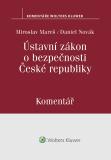 Ústavní zákon o bezpečnosti České republiky (110/1998 Sb.). Komentář - Miroslav Mareš, Daniel Novák