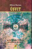 Úsvit - Soumrak nosičů 1 - Oliver Burian