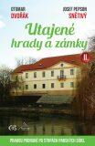 Utajené hrady a zámky II. - Otomar Dvořák, ...
