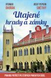 Utajené hrady a zámky III. - Otomar Dvořák, ...