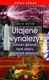 Utajené vynálezy - Záhadní géniové, tajné objevy, zakázané vědomosti - Jan A. Novák