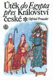Útěk do Egypta přes království České - Otfried Preussler