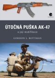 Útočná puška Kalašnikov AK–47 a její modifikace - Gordon Rottman