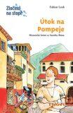 Útok na Pompeje - Fabian Lenk, ...