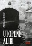 Utopené alibi - Ladislav Beran