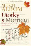 Utorky s Morriem - Mitch Albom