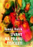 Úvahy na prahu tisíciletí - Tomáš Halík
