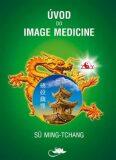 Úvod do Image Medicine - Sü Ming-tchang