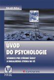Úvod do psychologie - Učebnice pro střední školy a bakalářská studia na VŠ - Zdeněk Helus