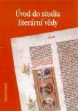 Úvod do studia literární vědy - Eduard Petrů