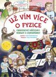 Už vím více o fyzice - Pavla Šmikmátorová