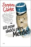 Už zase skáču přes Merde (brož.) - Stephen Clarke
