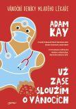 Už zase sloužím o Vánocích - Adam Kay
