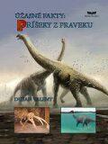 Úžasné fakty: Príšery z praveku - Dušan Valent