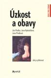 Úzkost a obavy - Ján Praško, ...