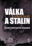 Válka a Stalin očima sovětských generálů - Axell Albert