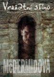 Vraždění stínů - Val McDermidová