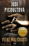 Velké maličkosti - Jodi Picoultová