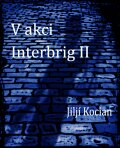 V akci Interbrig II. - Jiljí Kocian