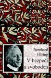 V bezpečí a svoboden - Bernhard Häring