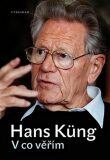 V co věřím - Hans Küng