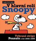 V hlavní roli Snoopy - Charles M. Schulz