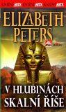 V hlubinách skalní říše - Elizabeth Peters