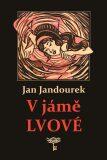 V jámě lvové - Jan Jandourek