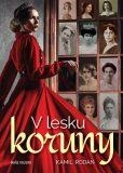V lesku koruny - Kamil Rodan