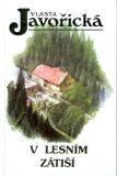 V lesním zátiší - Vlasta Javořická, Jan Maget