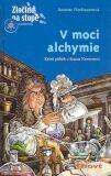 V moci alchymie - Joachim Krause, ...