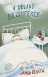 V oblaku dezinfekce - Ivanka Devátá