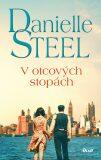 V otcových stopách - Danielle Steel
