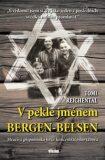 V pekle jménem Bergen-Belsen - Reichental Tomi