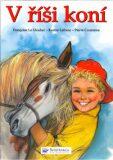 V říši koní - Pierre Couronne, ...