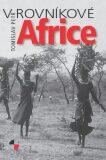 V rovníkové Africe - Tomislav Petr