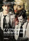 V rytmu swingu buší srdce mé - Ondřej Havelka, ...