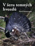 V šeru temných hvozdů - Pavel Sztwiertnia