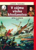 V zájmu všeho křesťanstva - Luboš Taraba