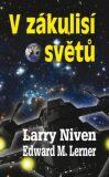 V zákulisí světů - Larry Niven, Edward M. Lerner
