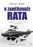 V zaměřovači Rata - Miroslav Šnajdr