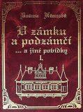 V zámku a podzámčí - Božena Němcová, ...