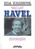 Václav Havel - životopis - Eda Kriseová