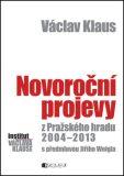 Václav Klaus Novoroční projevy z Pražského hradu 2004-2013 - Václav Klaus