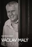 Václav Malý: rozhovory - Jindřich Kabát, ...