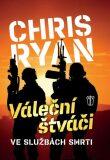 Váleční štváči - Chris Ryan