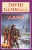 Válečníci - Drenaj 8 - David Gemmell