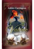 Valérie Plameny na plantážích - Ashley Carrington
